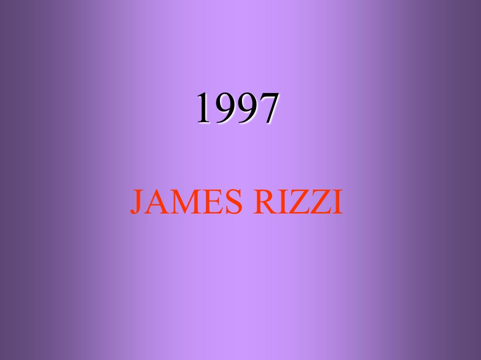 1997 JAMES RIZZI