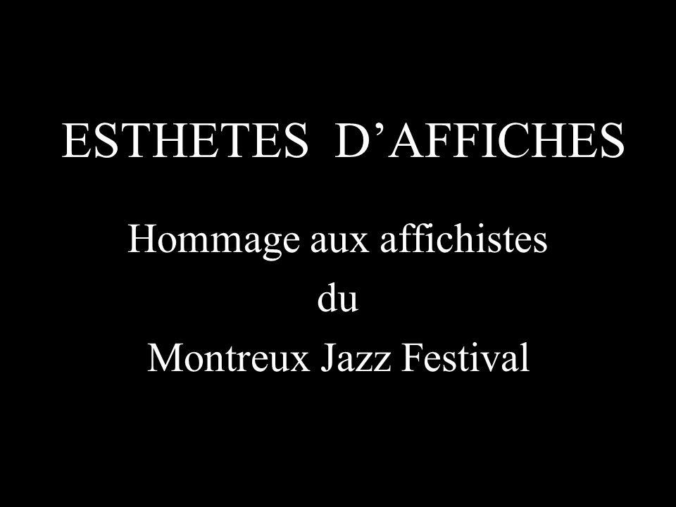 ESTHETES D'AFFICHES Hommage aux affichistes du Montreux Jazz Festival