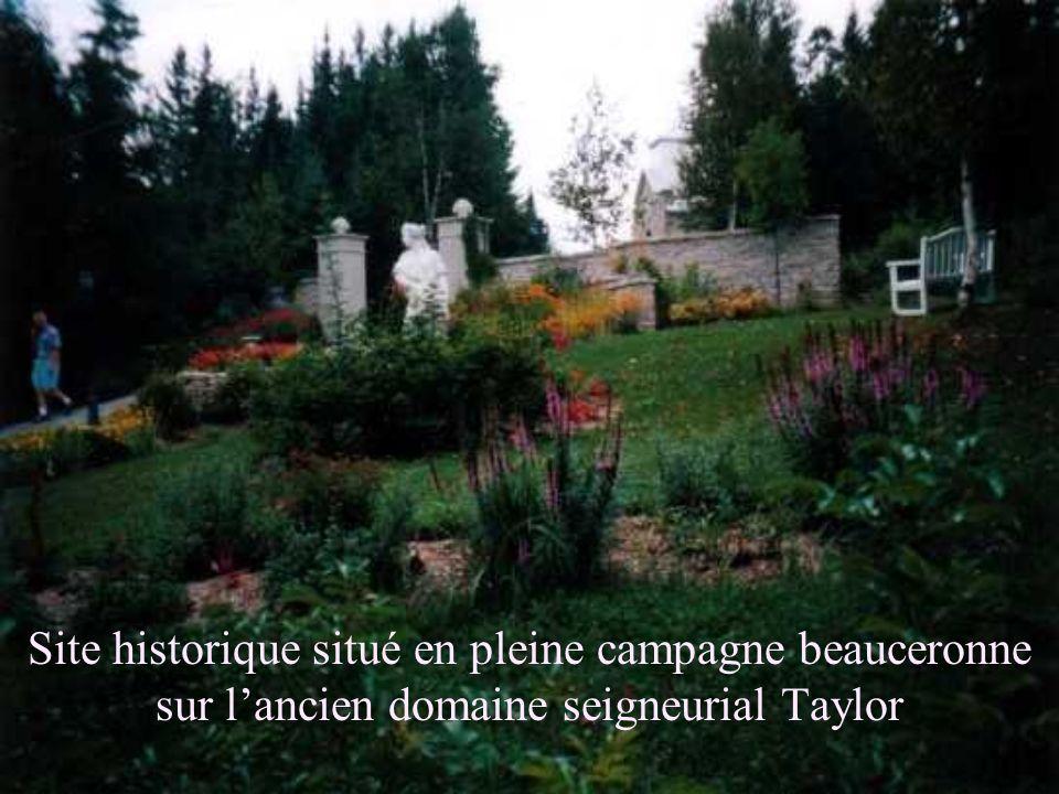 Site historique situé en pleine campagne beauceronne sur l'ancien domaine seigneurial Taylor