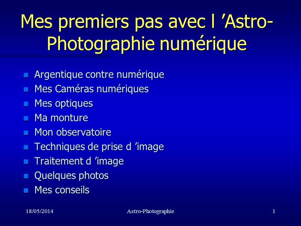 Mes premiers pas avec l 'Astro-Photographie numérique