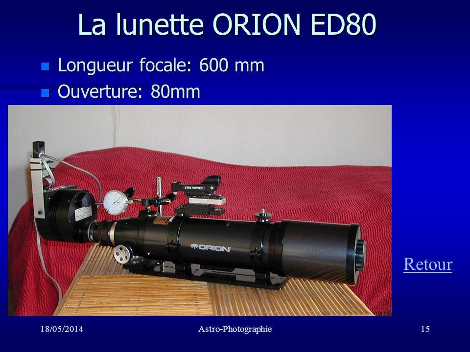 La lunette ORION ED80 Longueur focale: 600 mm Ouverture: 80mm Retour