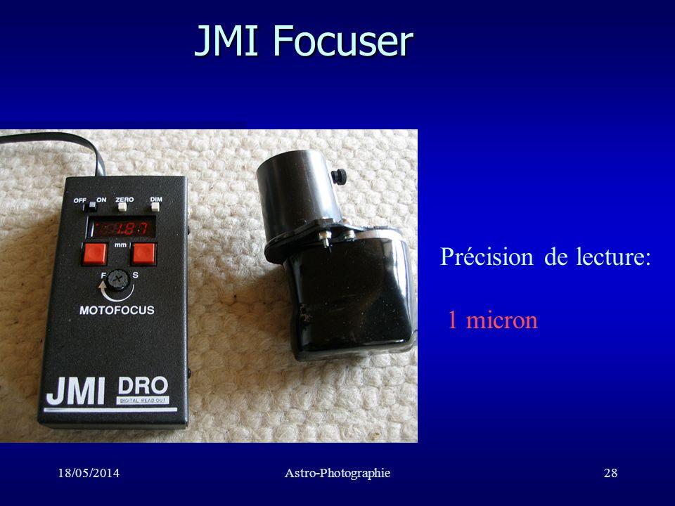 JMI Focuser Précision de lecture: 1 micron 31/03/2017