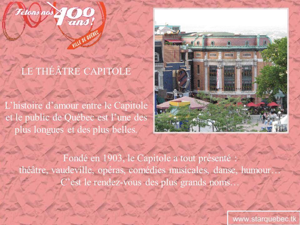 Fondé en 1903, le Capitole a tout présenté :
