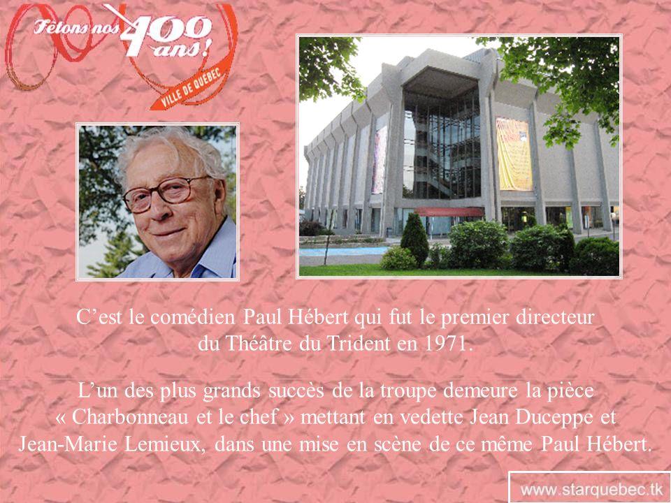 C'est le comédien Paul Hébert qui fut le premier directeur