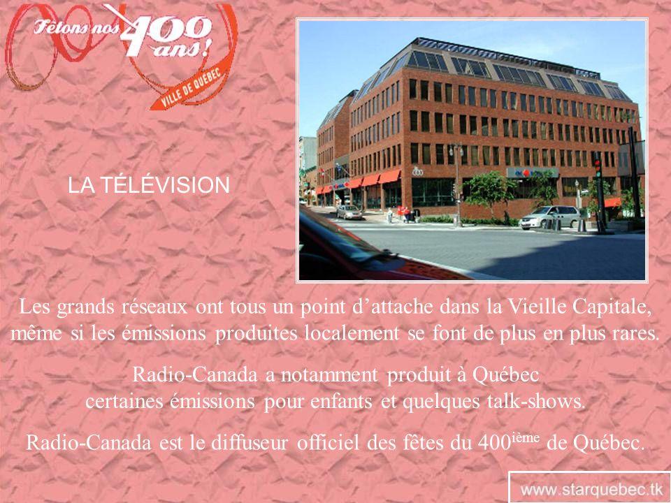 Radio-Canada a notamment produit à Québec