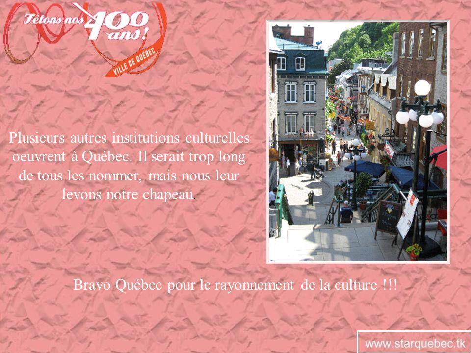 Bravo Québec pour le rayonnement de la culture !!!