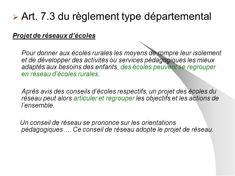 Art. 7.3 du règlement type départemental