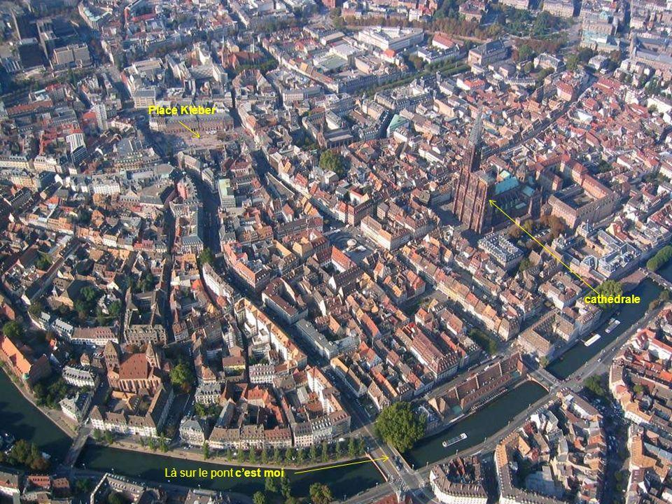 Place Klèber cathédrale Là sur le pont c'est moi