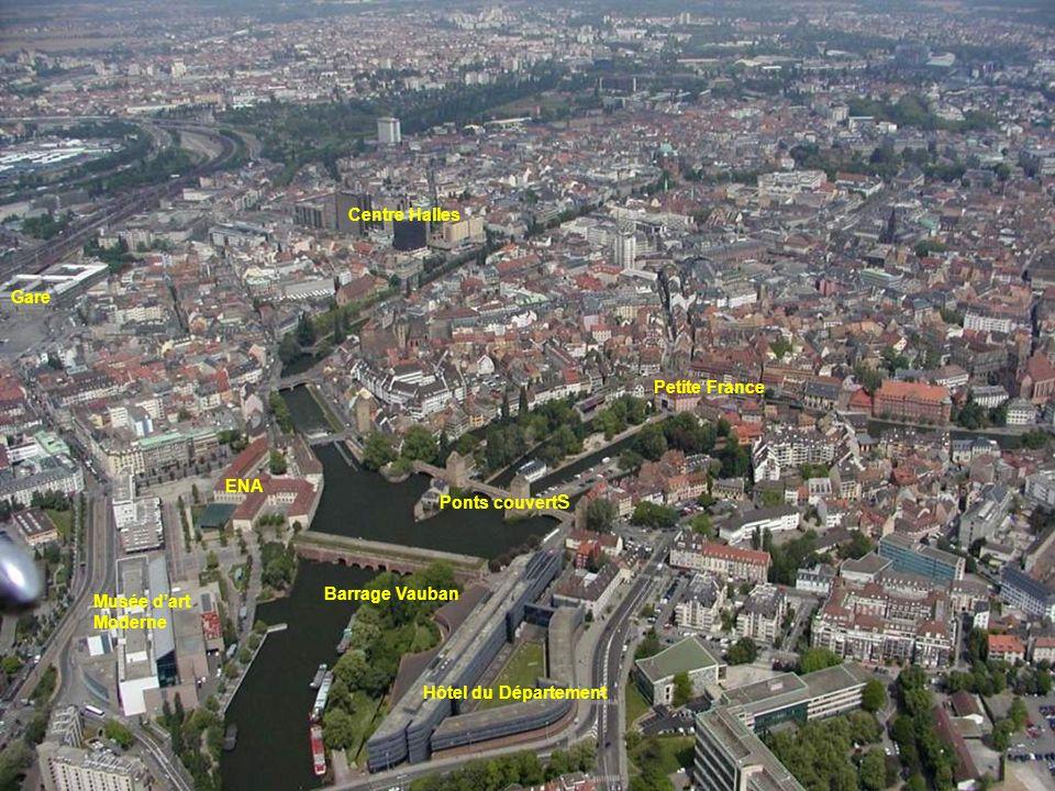 Centre Halles Gare. Petite France. ENA. Ponts couverts.