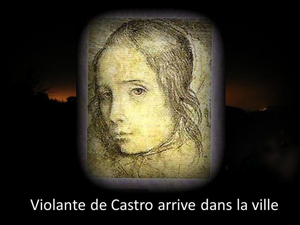Violante de Castro arrive dans la ville