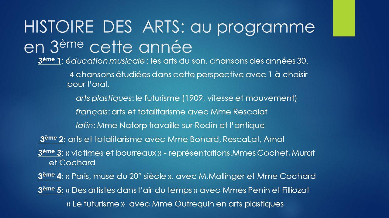 HISTOIRE DES ARTS: au programme en 3ème cette année