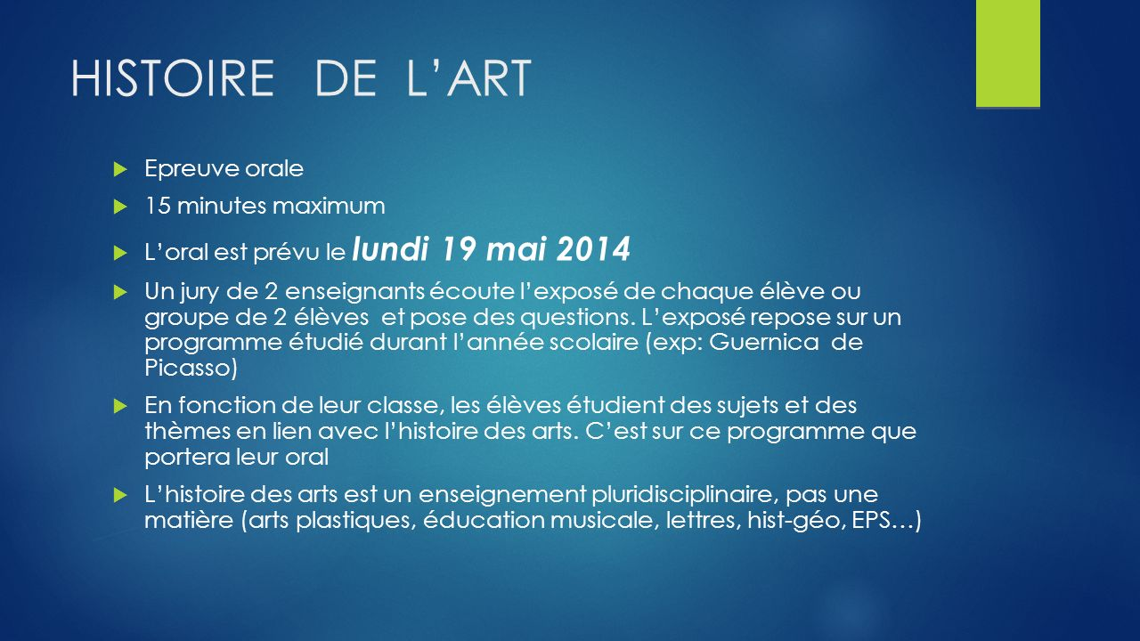 HISTOIRE DE L'ART Epreuve orale 15 minutes maximum