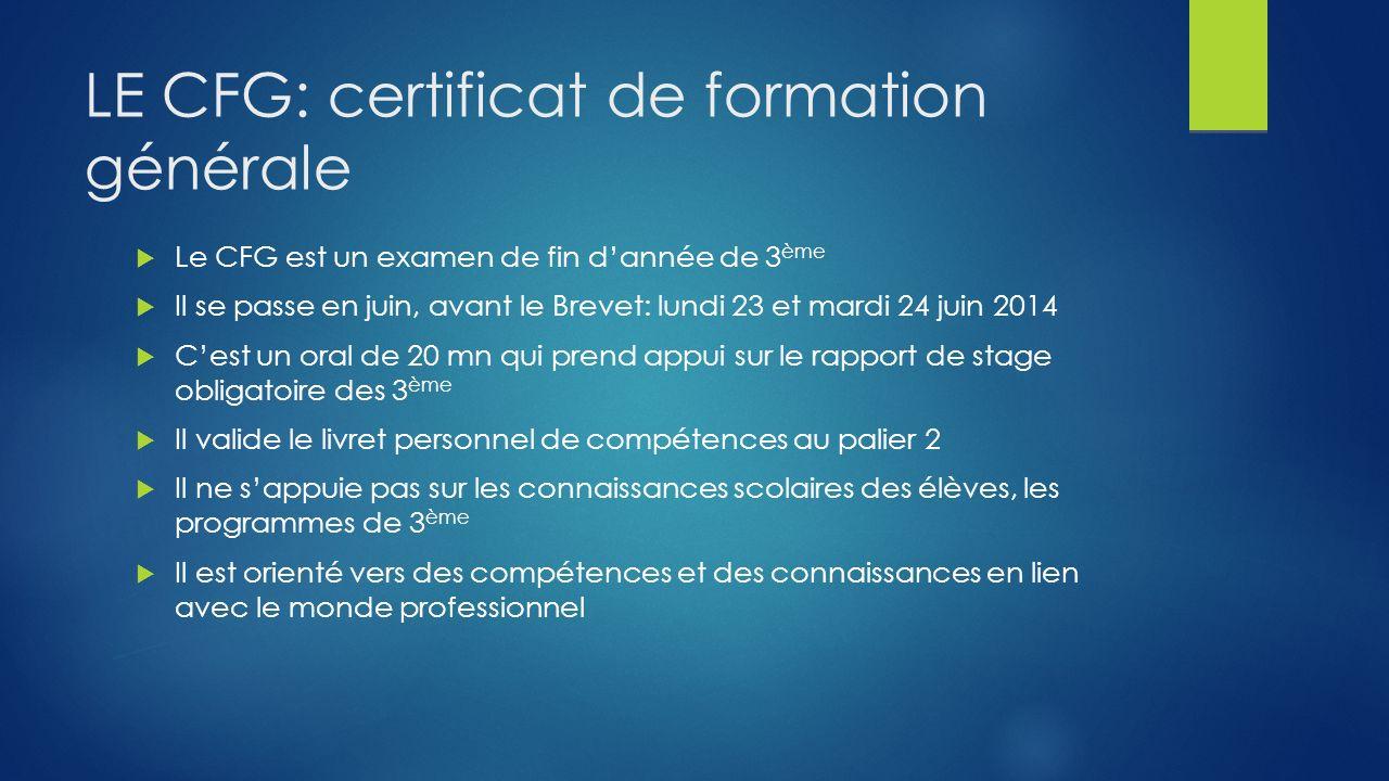 LE CFG: certificat de formation générale