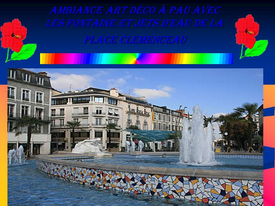 Ambiance Art Déco à Pau avec les fontaine et jets d eau de la place Clemenceau