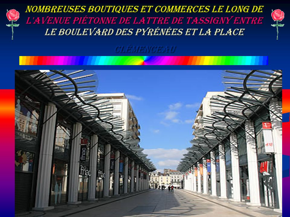 Nombreuses boutiques et commerces le long de l avenue piétonne de Lattre de Tassigny entre le Boulevard des Pyrénées et la place Clémenceau