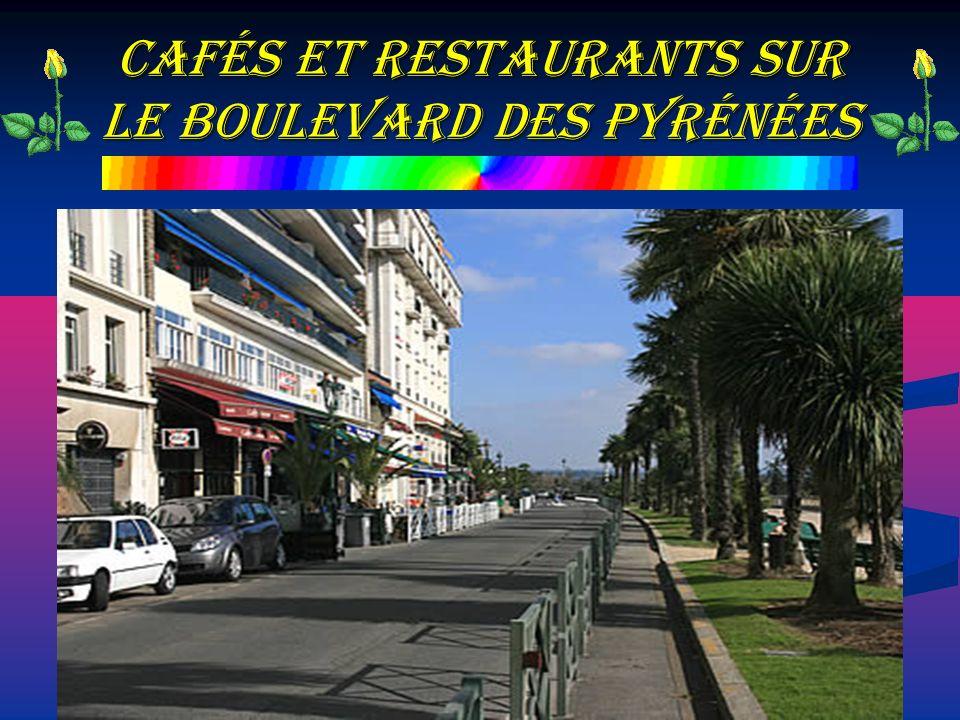 cafés et restaurants sur le boulevard des Pyrénées