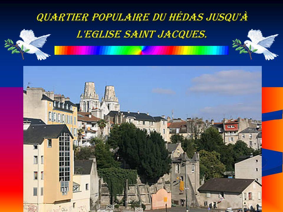 quartier populaire du Hédas jusqu à l Eglise Saint Jacques.