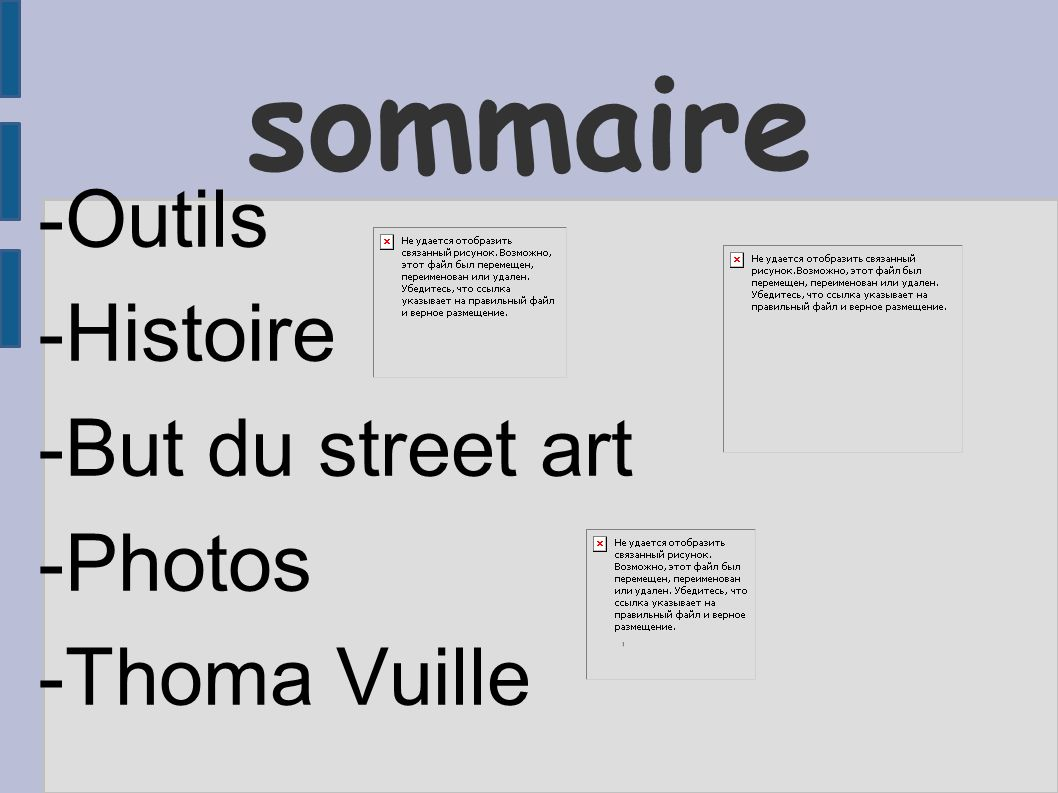 -Outils -Histoire -But du street art -Photos -Thoma Vuille
