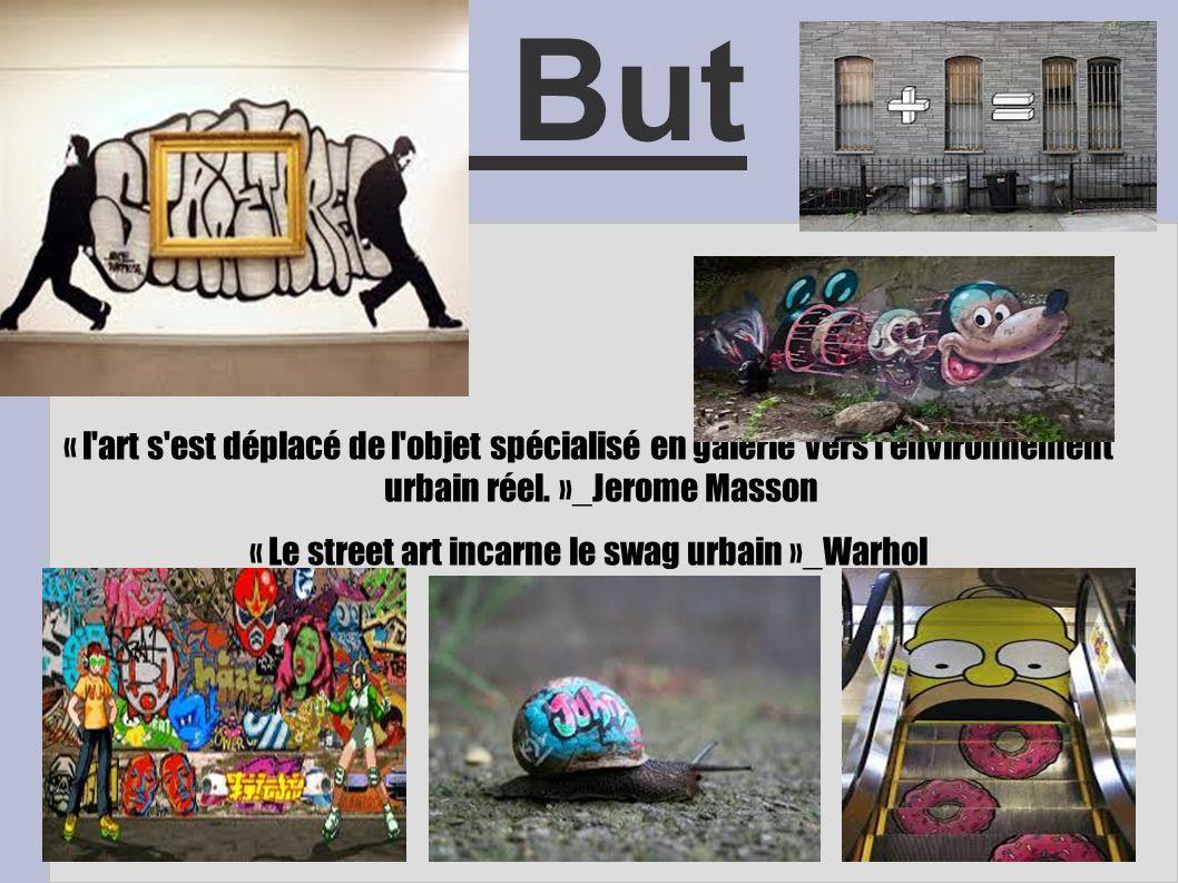 « Le street art incarne le swag urbain »_Warhol