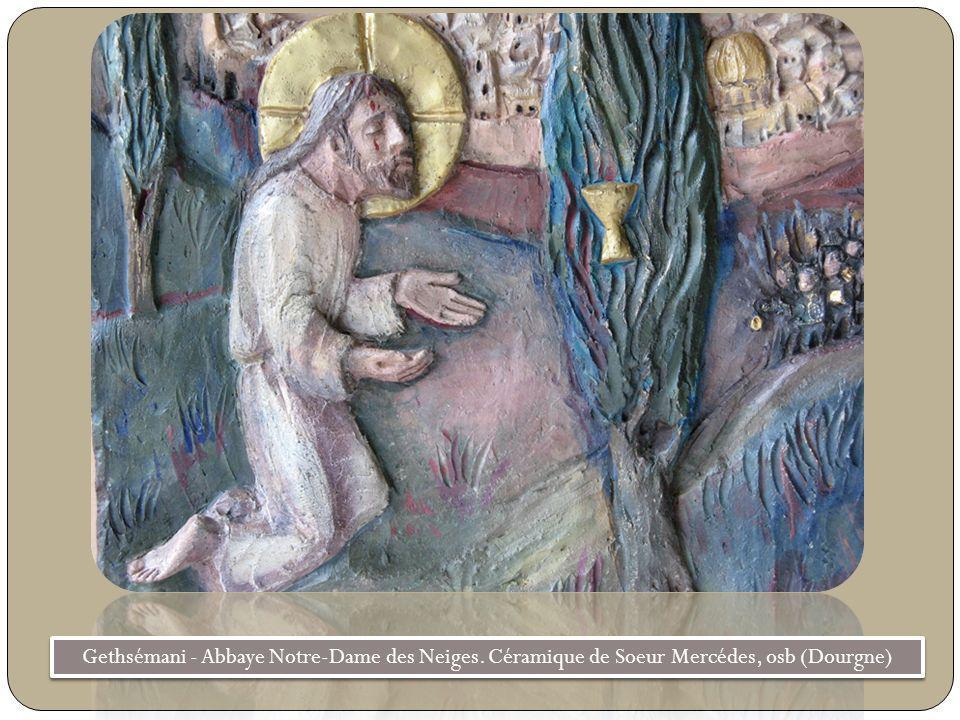 Gethsémani - Abbaye Notre-Dame des Neiges