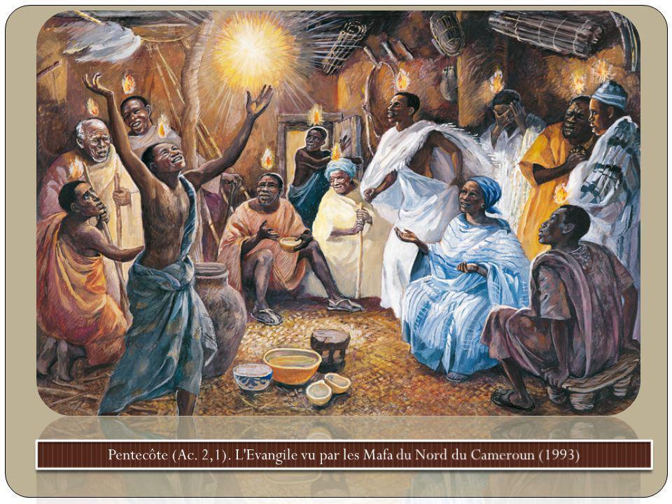 Pentecôte (Ac. 2,1). L Evangile vu par les Mafa du Nord du Cameroun (1993)