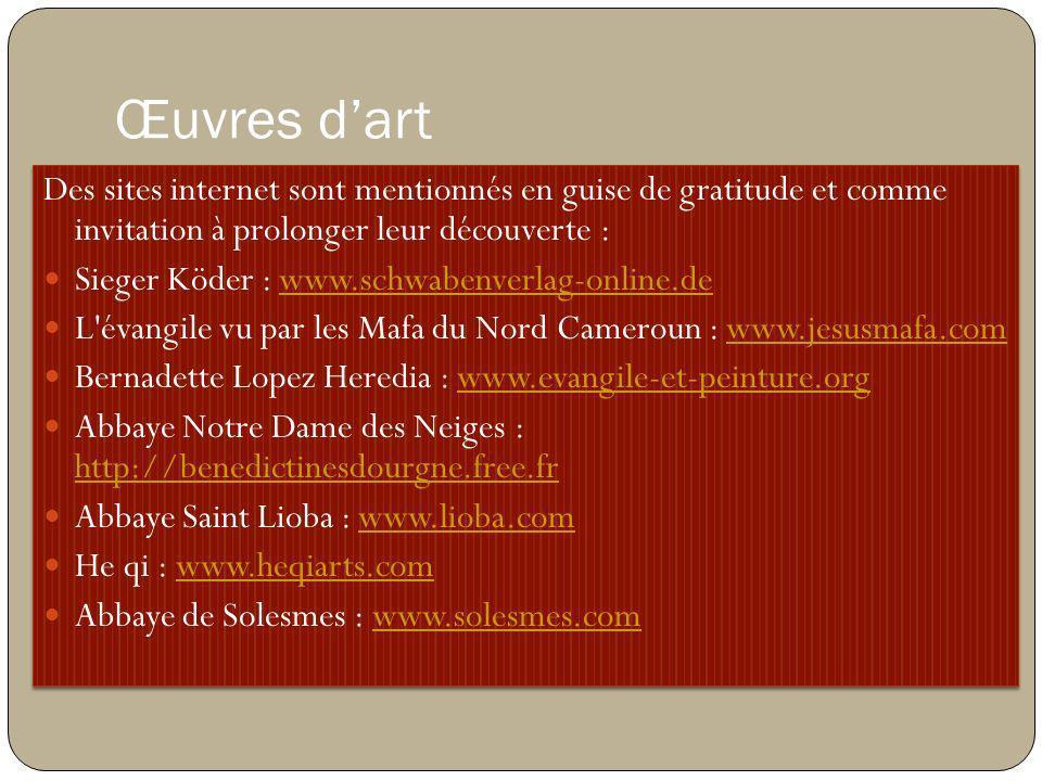 Œuvres d'art Des sites internet sont mentionnés en guise de gratitude et comme invitation à prolonger leur découverte :