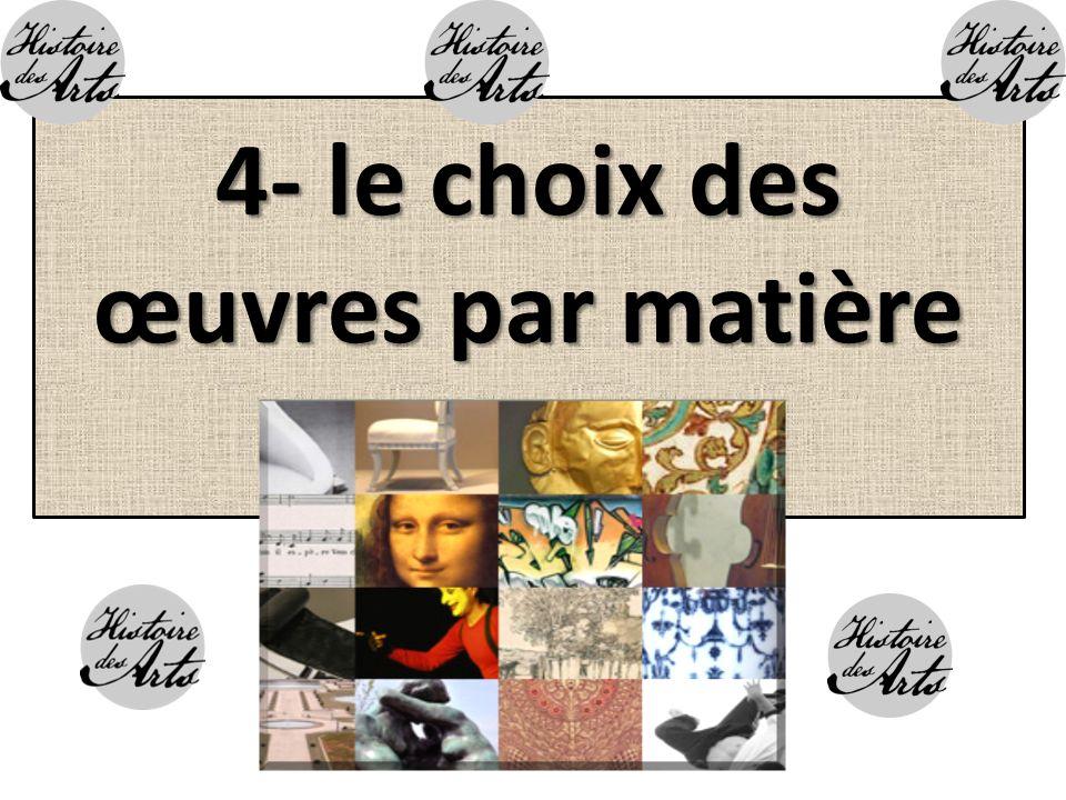 4- le choix des œuvres par matière