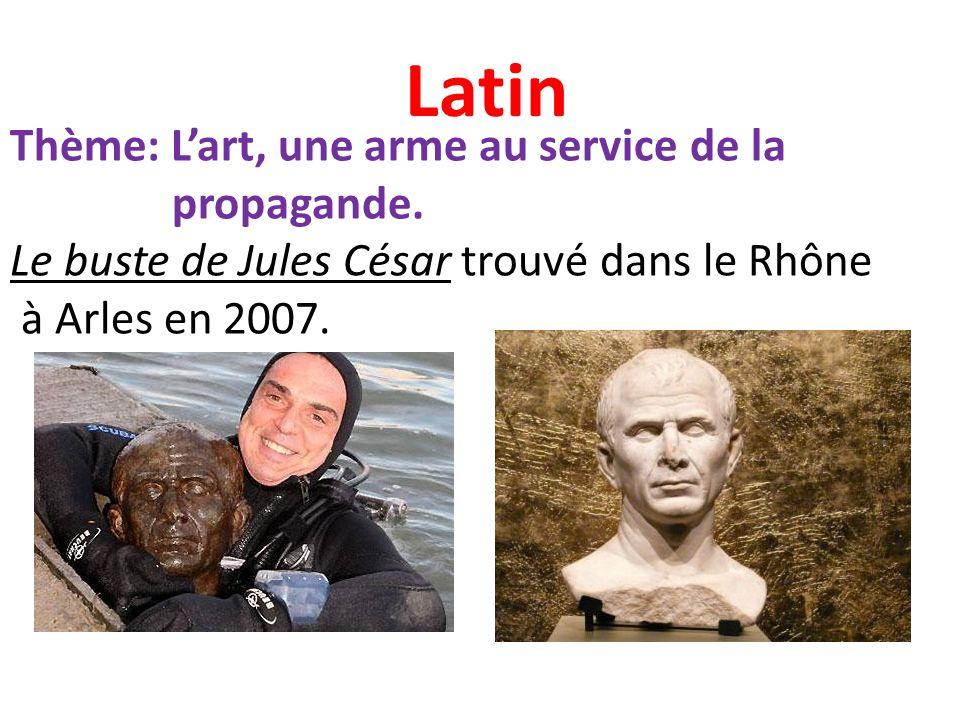 Latin Thème: L'art, une arme au service de la propagande.