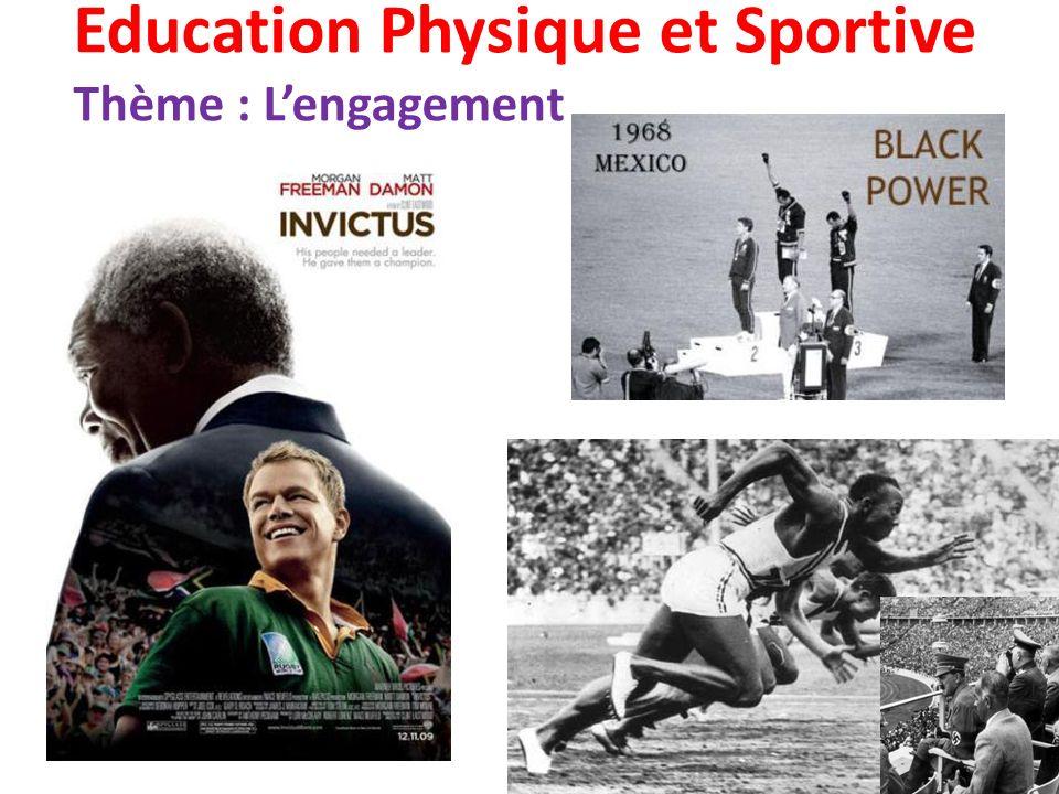 Education Physique et Sportive Thème : L'engagement