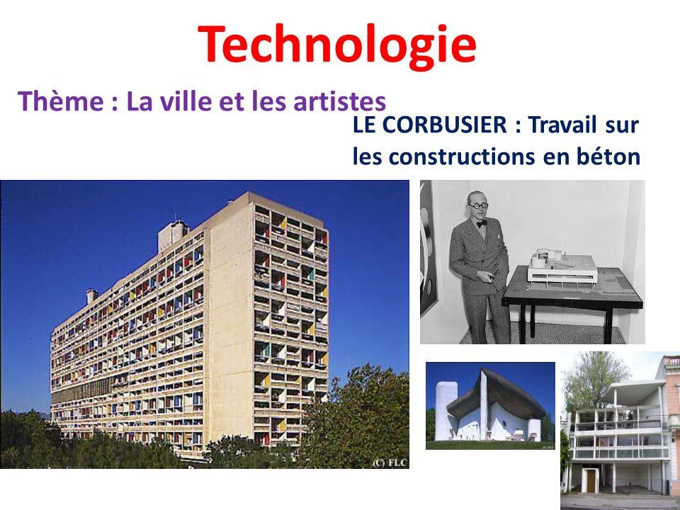Technologie Thème : La ville et les artistes