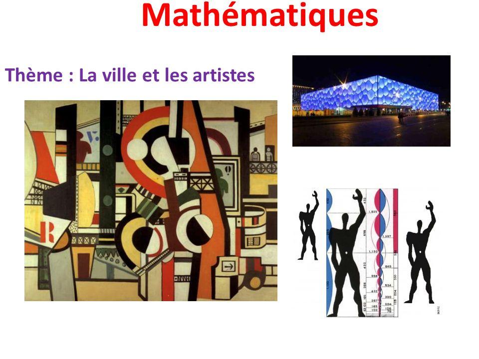 Mathématiques Thème : La ville et les artistes