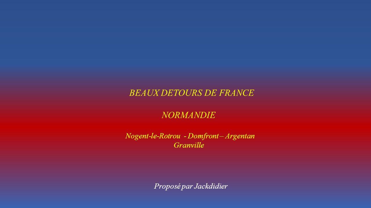 BEAUX DETOURS DE FRANCE NORMANDIE