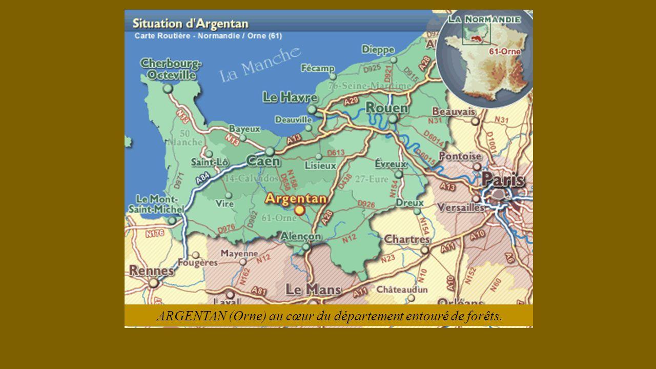 ARGENTAN (Orne) au cœur du département entouré de forêts.