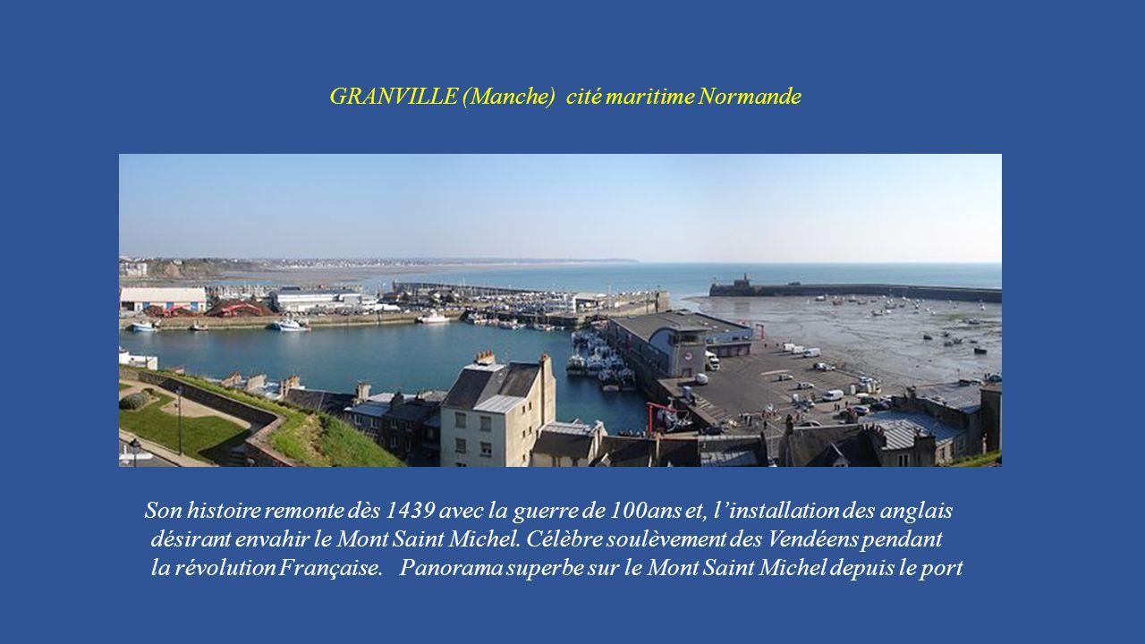GRANVILLE (Manche) cité maritime Normande