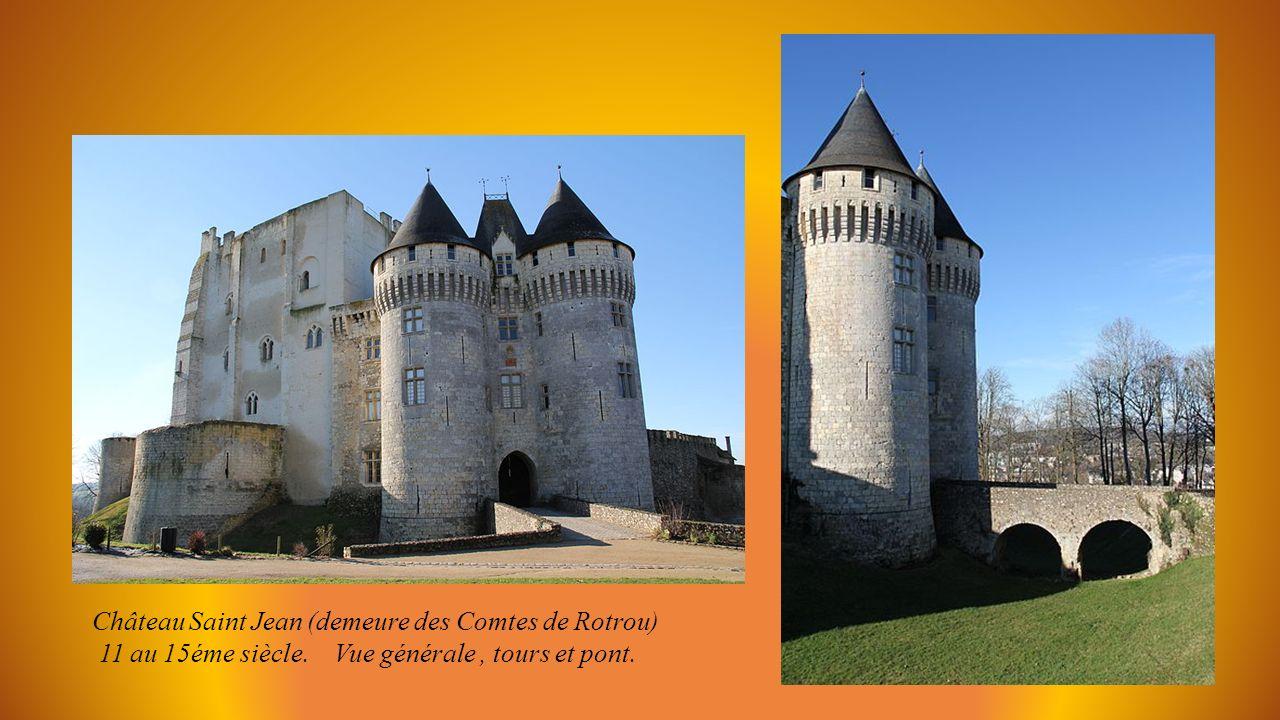 Château Saint Jean (demeure des Comtes de Rotrou)