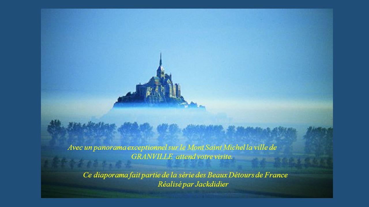 Avec un panorama exceptionnel sur le Mont Saint Michel la ville de