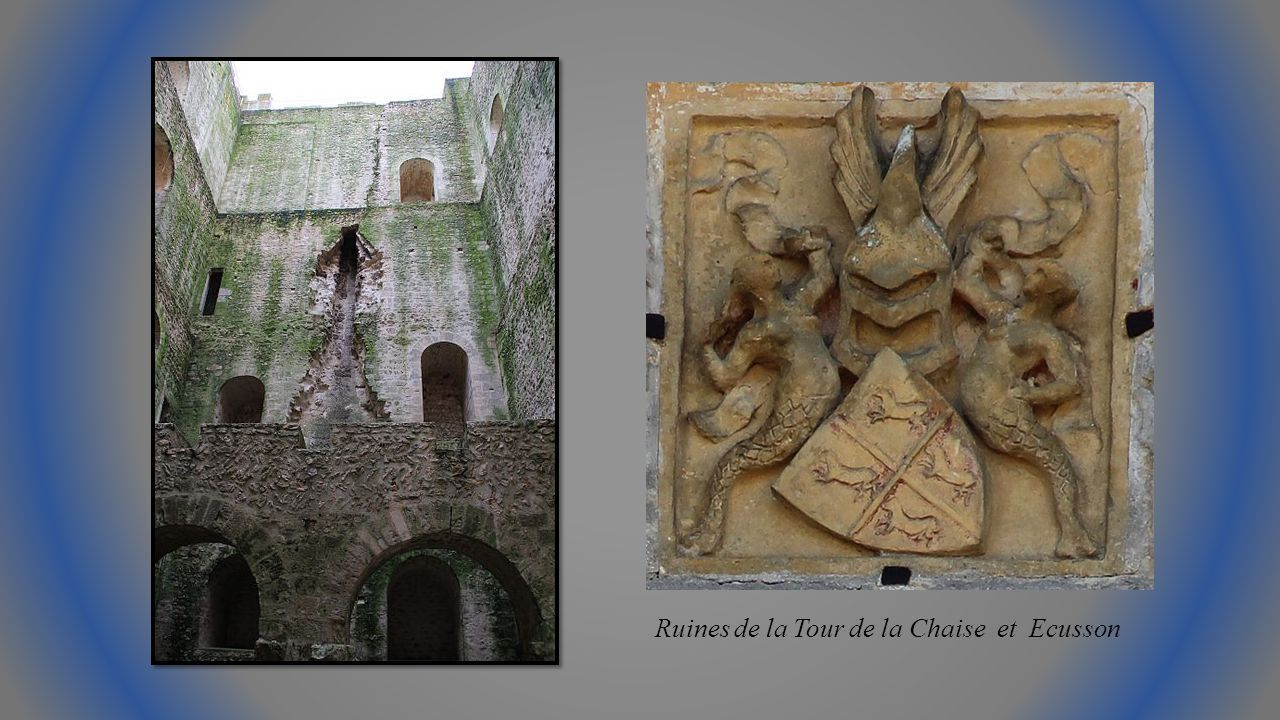 Ruines de la Tour de la Chaise et Ecusson