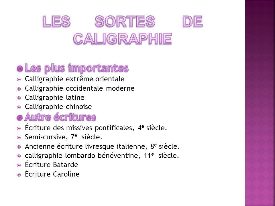 LES SORTES DE CALIGRAPHIE
