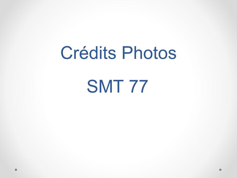 Crédits Photos SMT 77