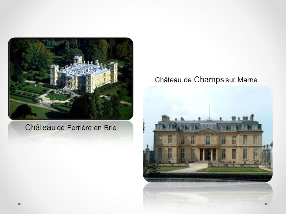 Château de Ferrière en Brie