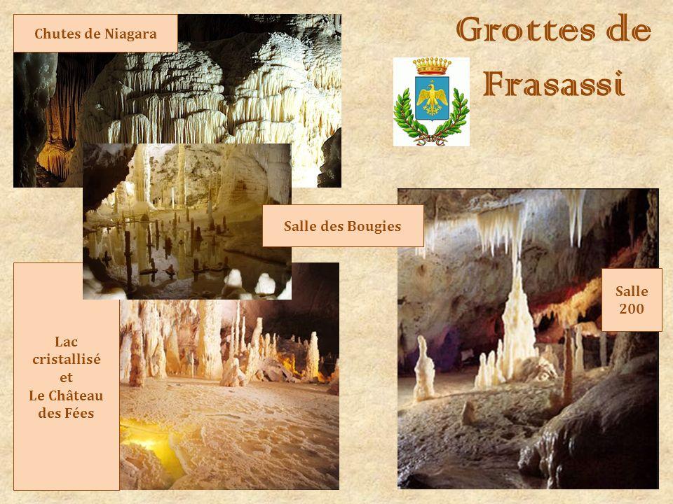 Grottes de Frasassi Chutes de Niagara Salle des Bougies Salle 200