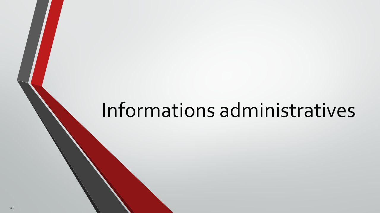Informations administratives