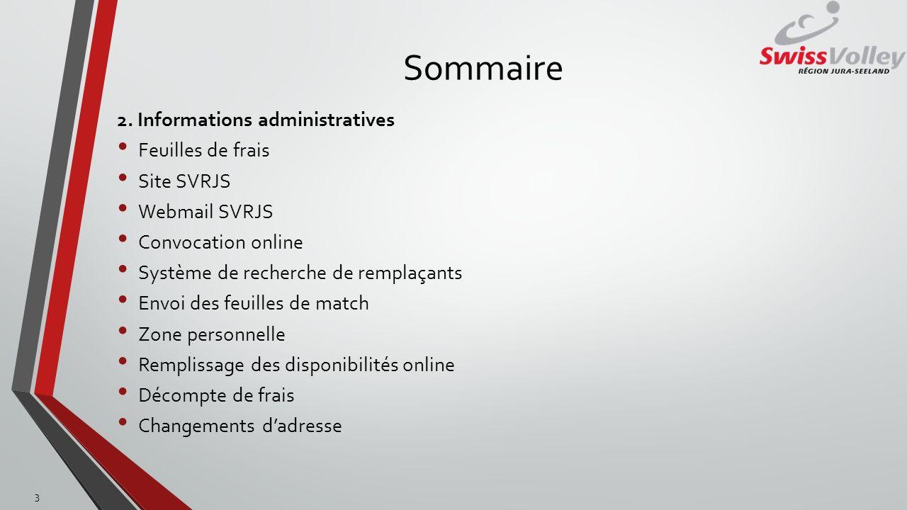 Sommaire 2. Informations administratives Feuilles de frais Site SVRJS