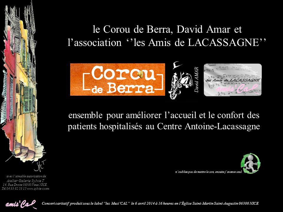 le Corou de Berra, David Amar et l'association ''les Amis de LACASSAGNE''
