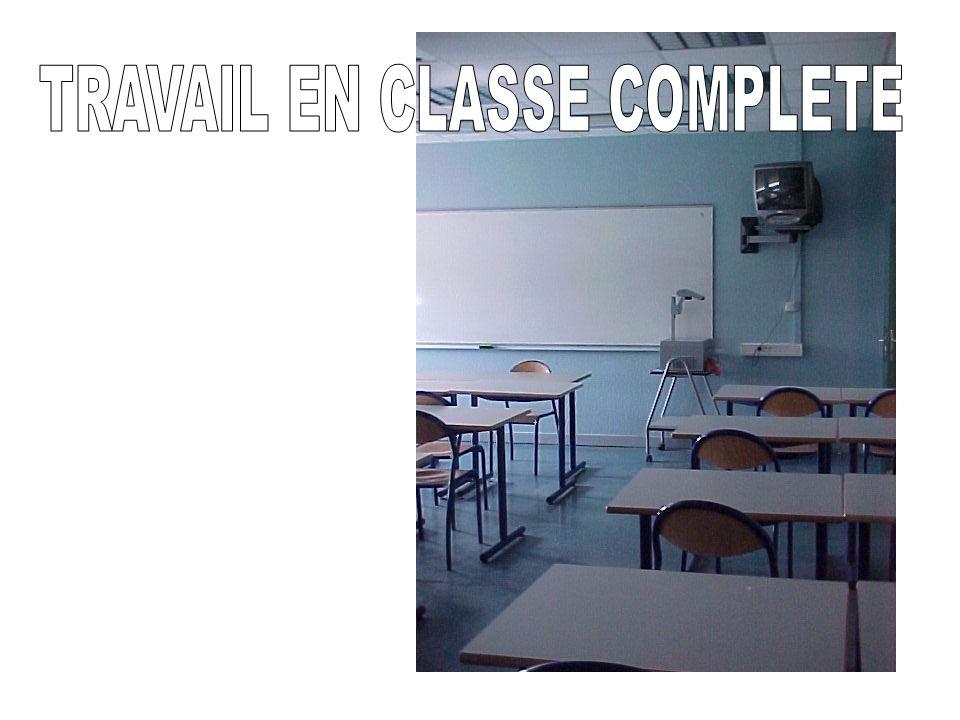 TRAVAIL EN CLASSE COMPLETE