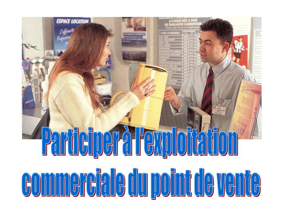 Participer à l exploitation commerciale du point de vente