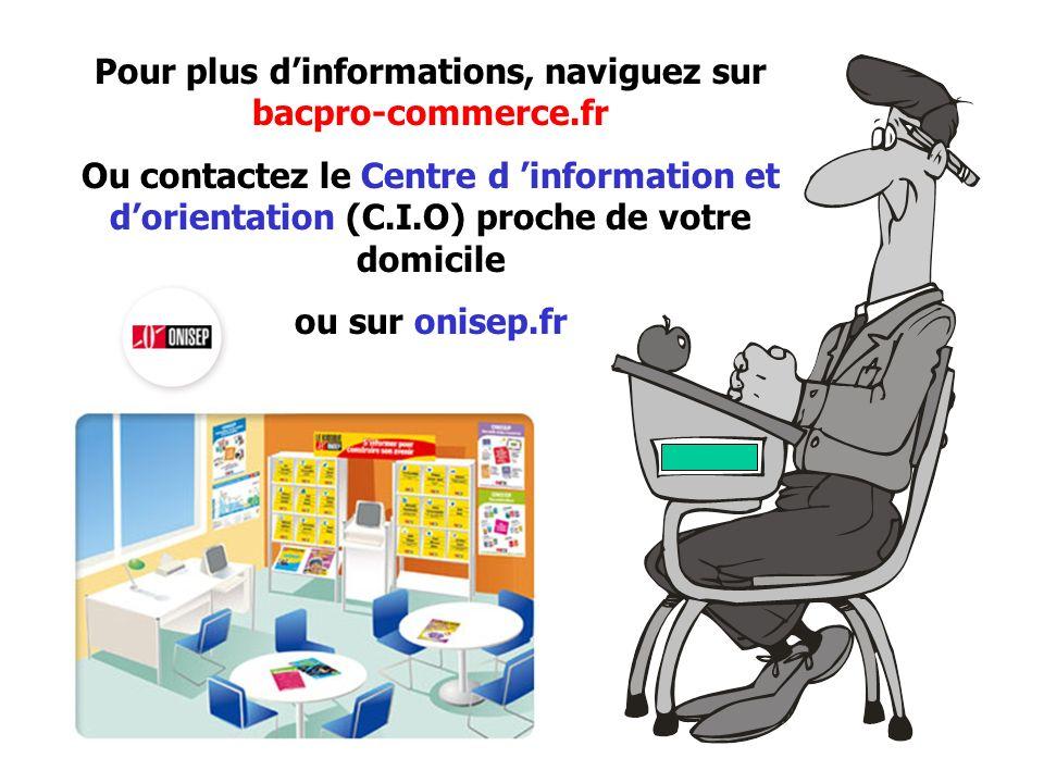 Pour plus d'informations, naviguez sur bacpro-commerce.fr