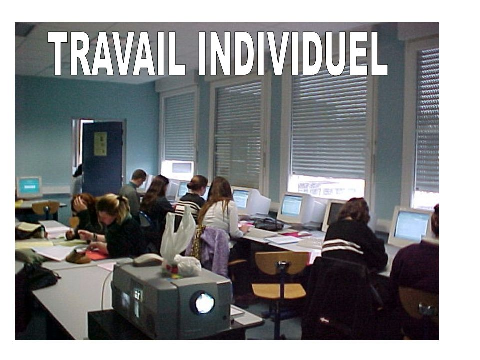 TRAVAIL INDIVIDUEL