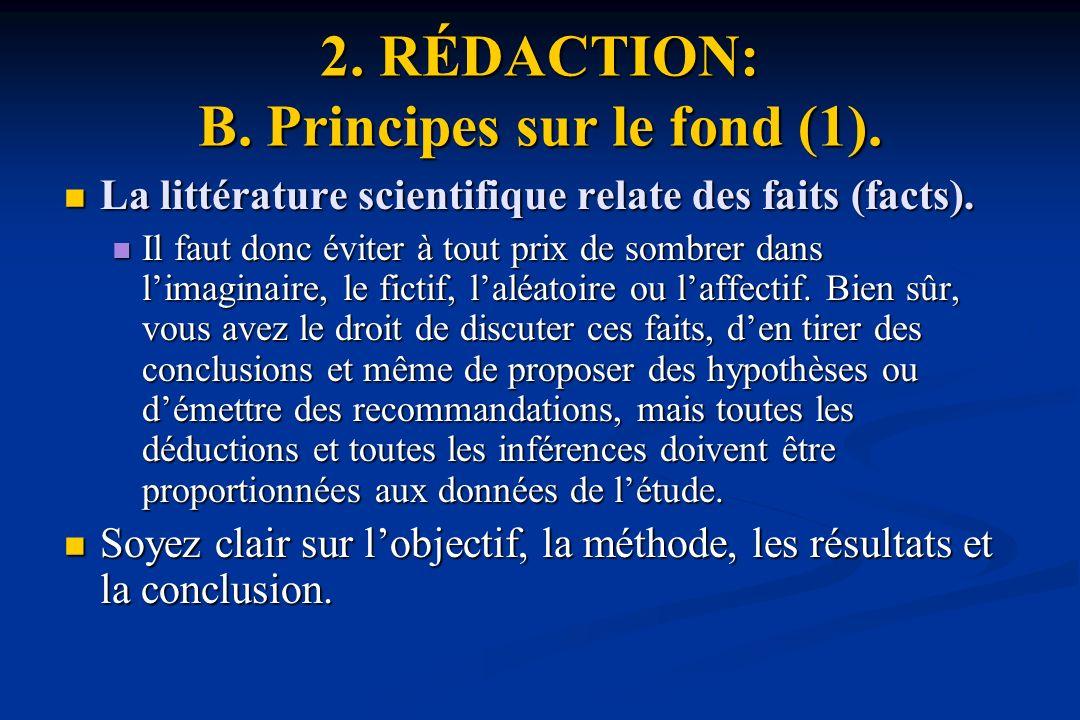 2. RÉDACTION: B. Principes sur le fond (1).