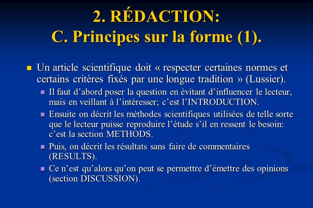 2. RÉDACTION: C. Principes sur la forme (1).